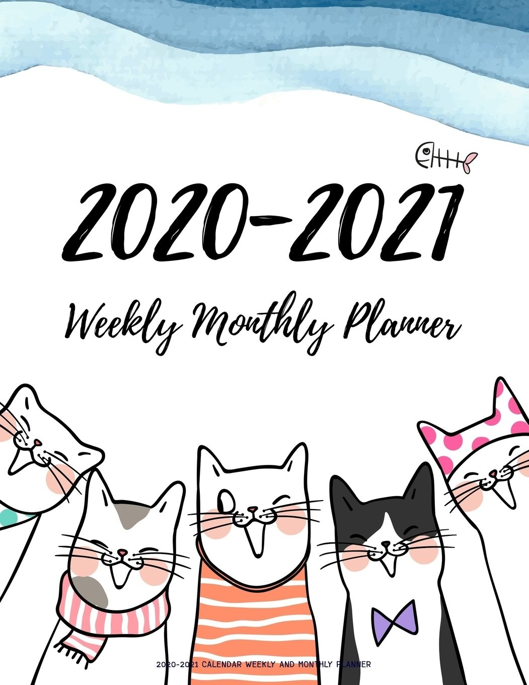 2020 2021 Daily Weekly Monthly Calendar Planners W/ Holidays: 2020 2021 Calendar Weekly And Monthly Planner: Two Year 24 Month Jan 2020 Dec 2021