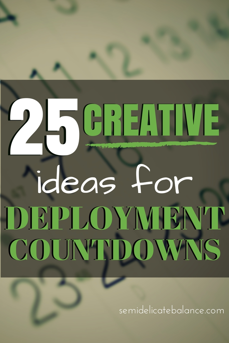 25 creative ideas for deployment countdowns