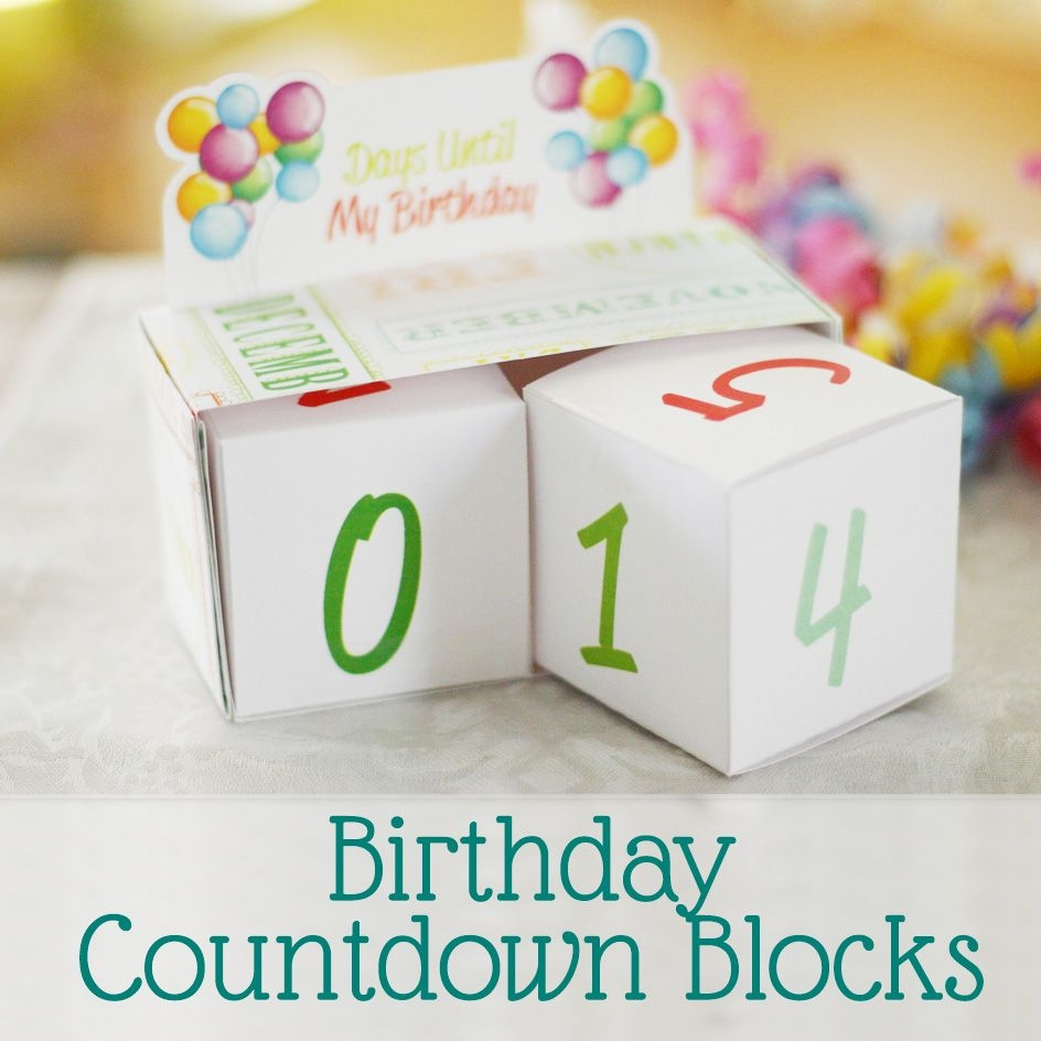 Birthday Countdown Blocks [free Printable] Sweet Anne Designs