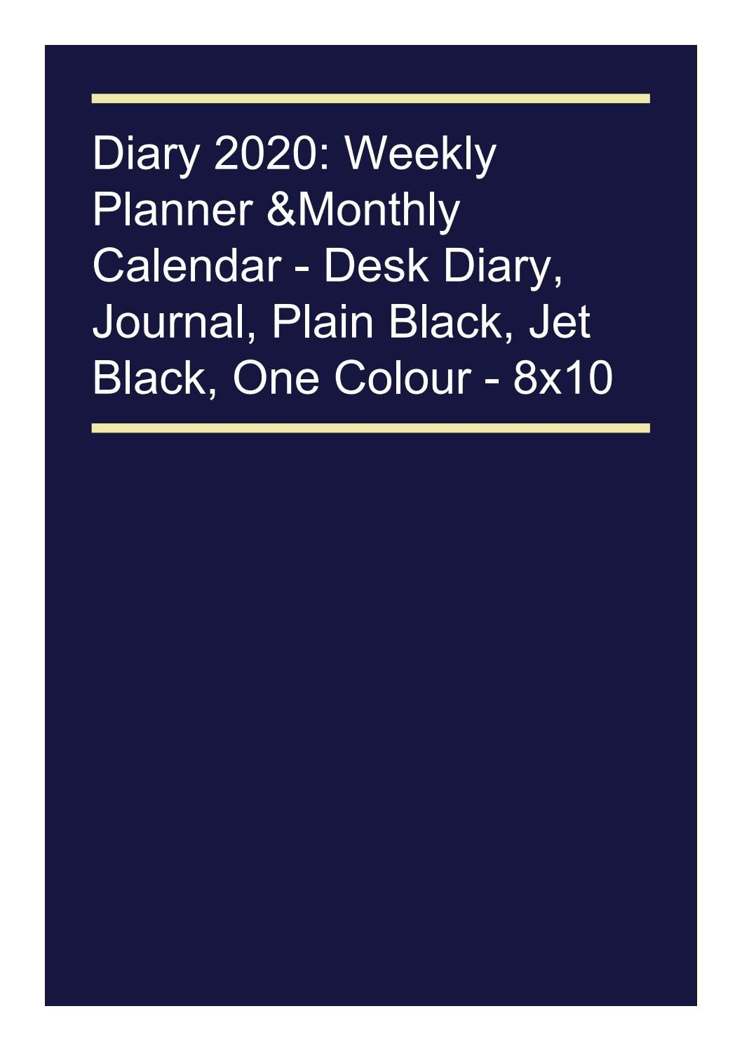 download* diary 2020: weekly planner & monthly calendar