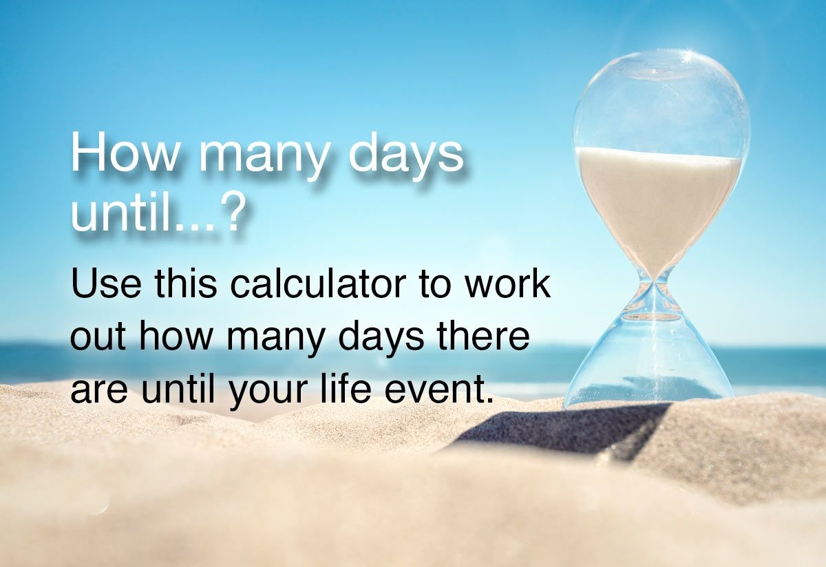 how many days until? calculator
