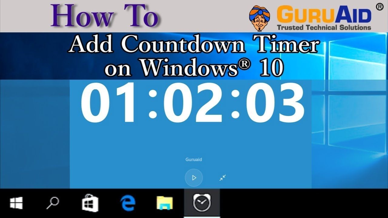 how to add countdown timer on windows 10 guruaid