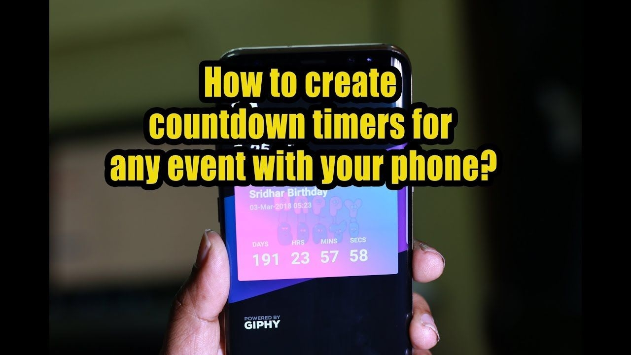 How To Create Countdown Timers For Any Event With Your Phone?