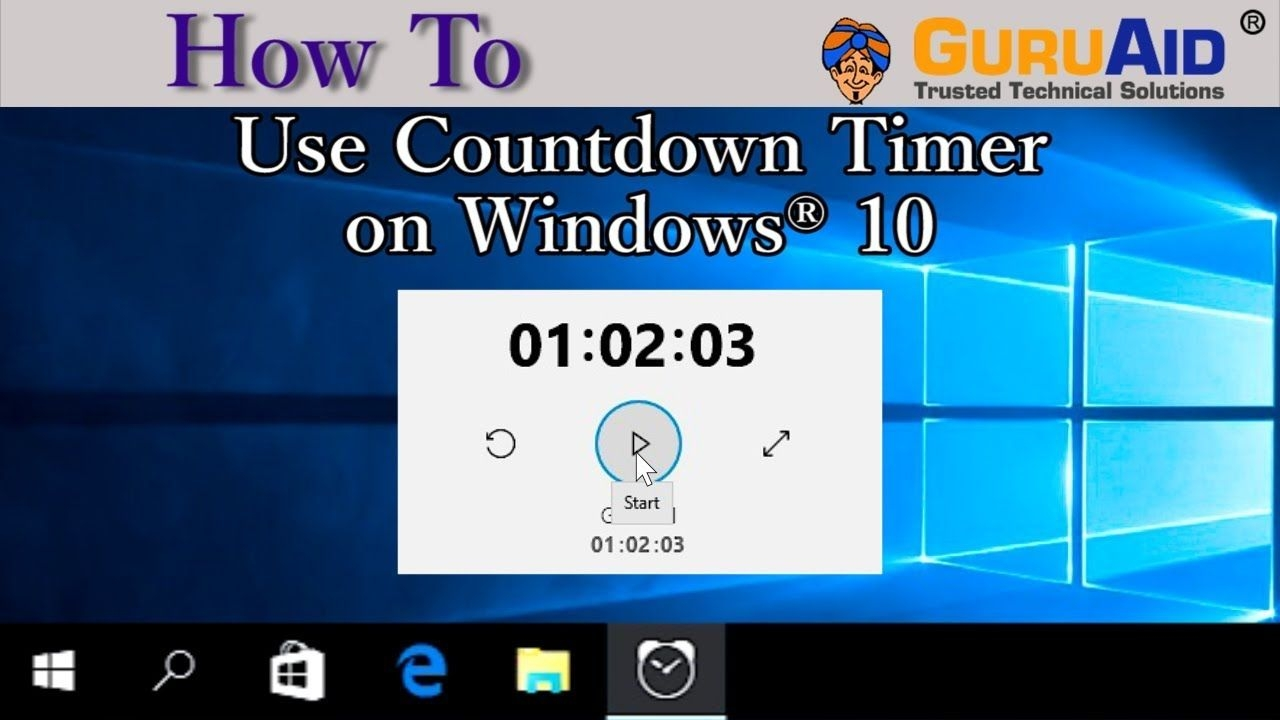 How To Use Countdown Timer On Windows® 10 Guruaid