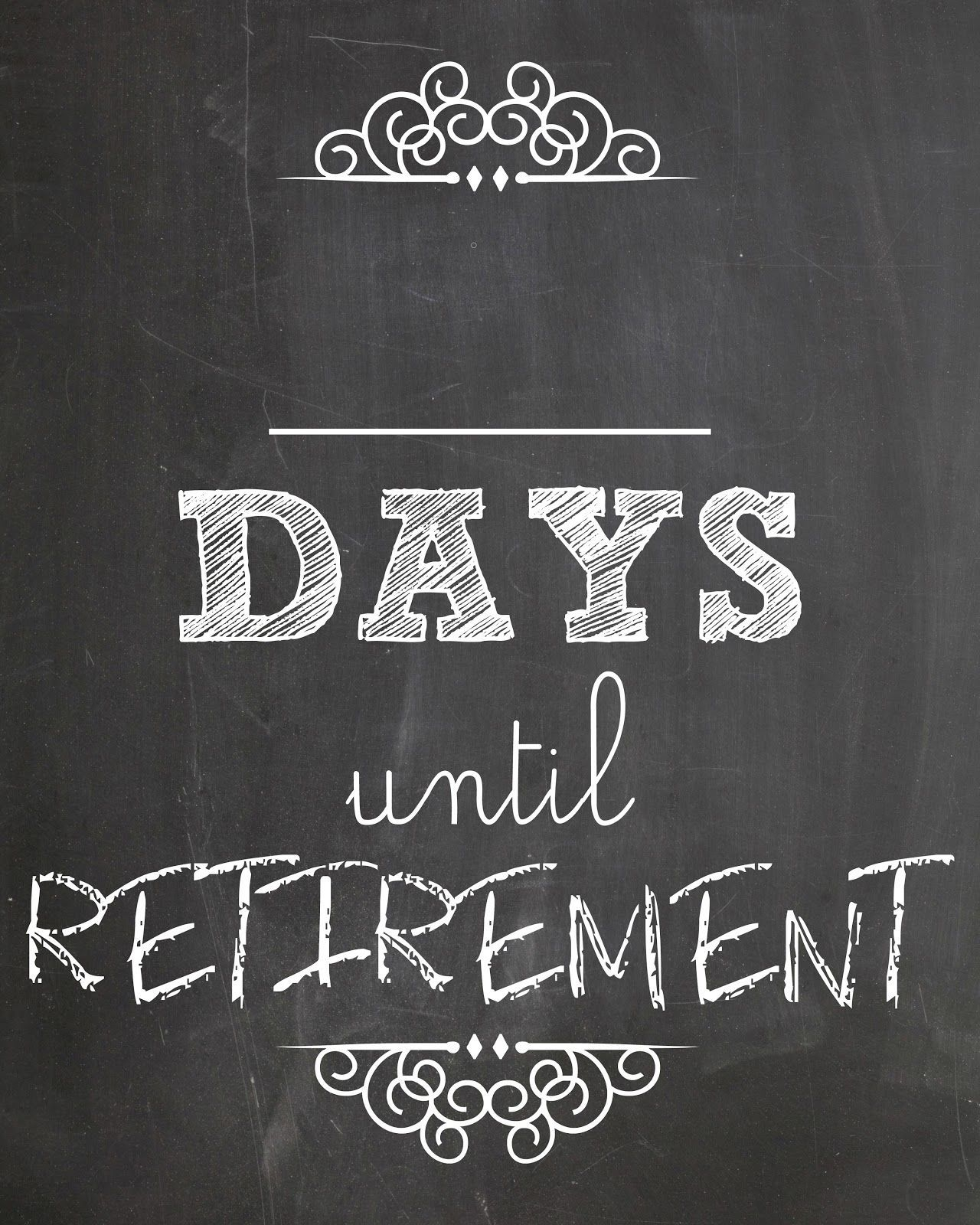 Lookie What I Did: Countdown To Retirement | Retirement