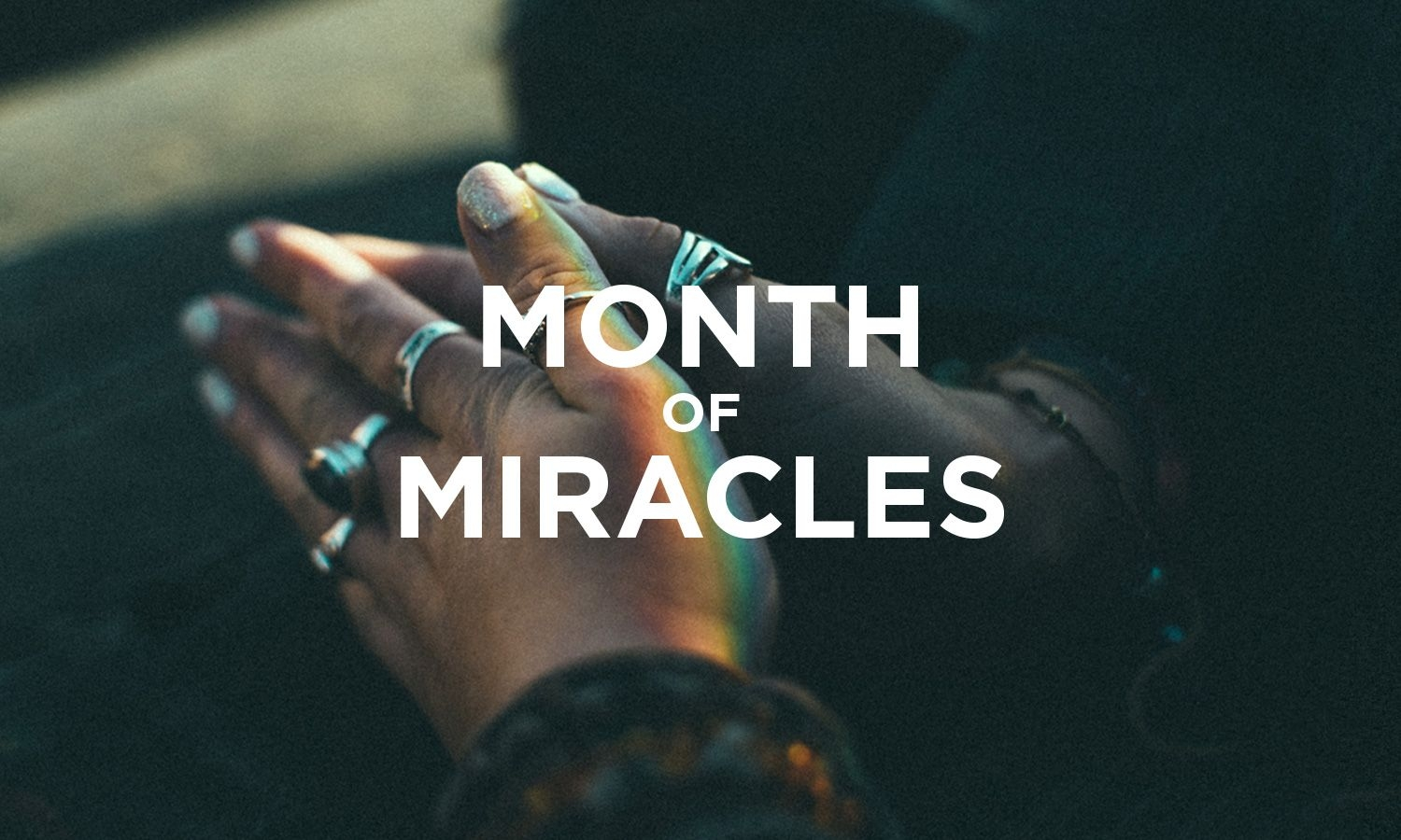 month of miracles archives !audacious church one church