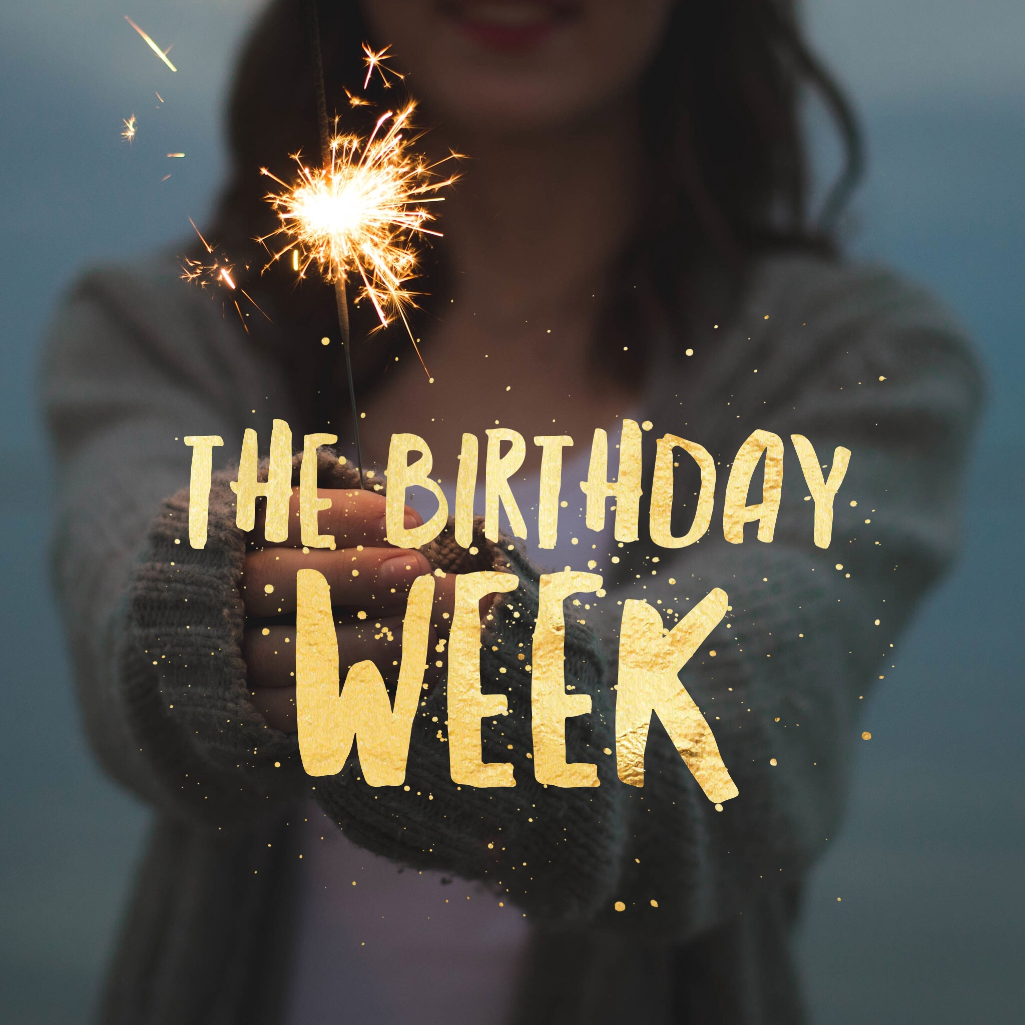 the birthday week | birthday month quotes, birthday girl