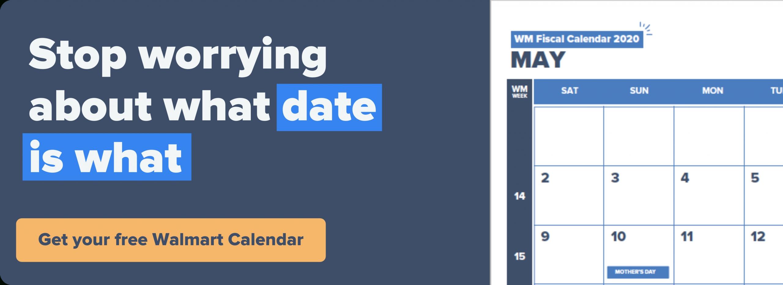 Walmart 2021 2022 Fiscal Calendar