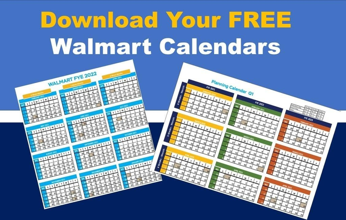 walmart fiscal year calendar 2021 – 2022 [free download