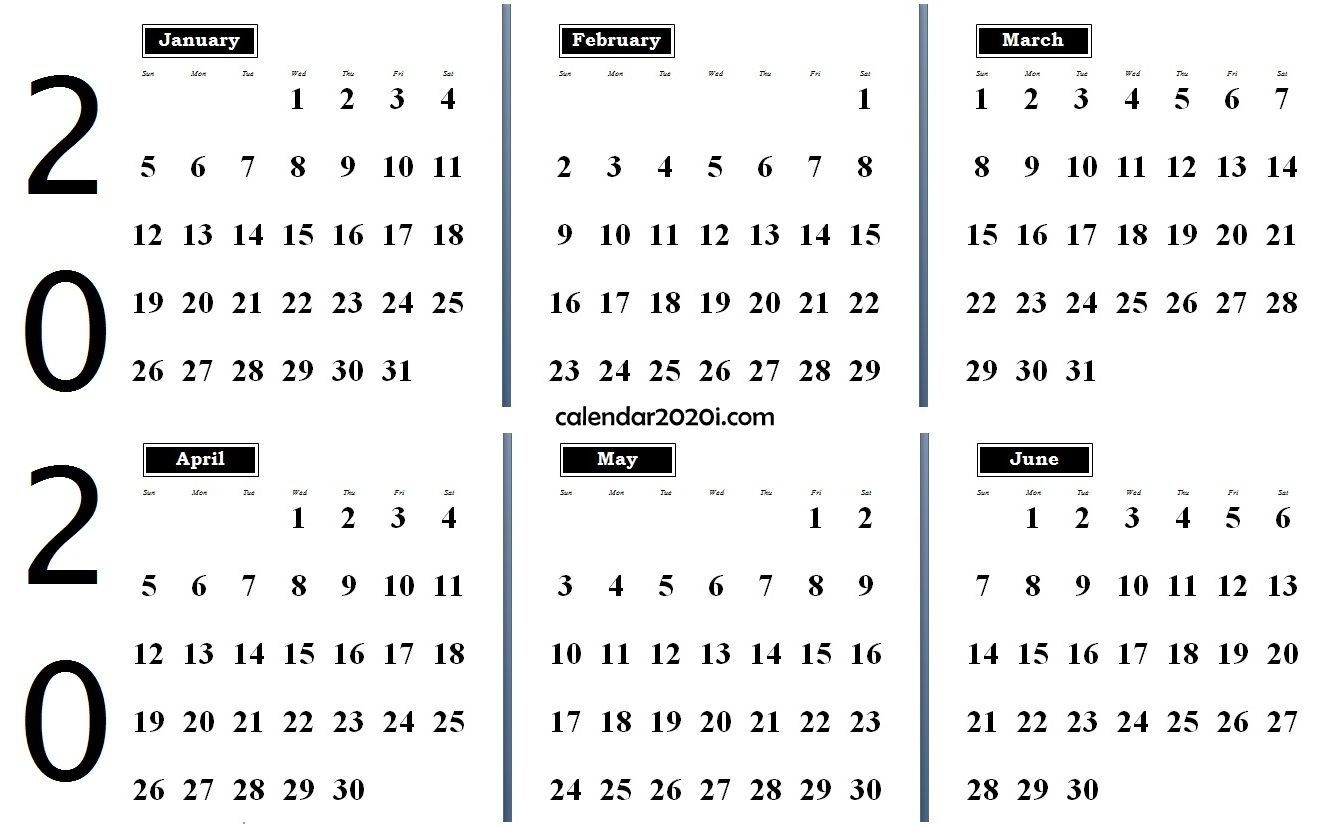 2020 6 Months Calendar From January To June | Printable