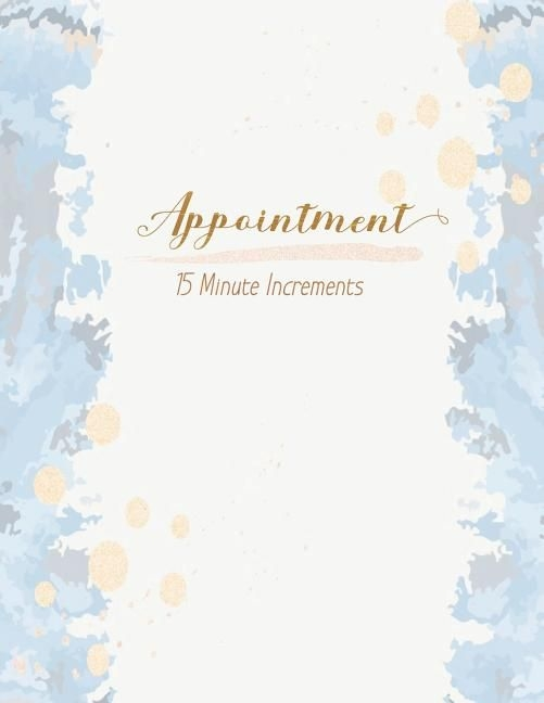 Appointment 15 Minute Increments: Undated 52 Weeks Daily