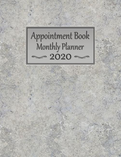 Appointment Book Monthly Planner 2020: Large 8 5 X 11