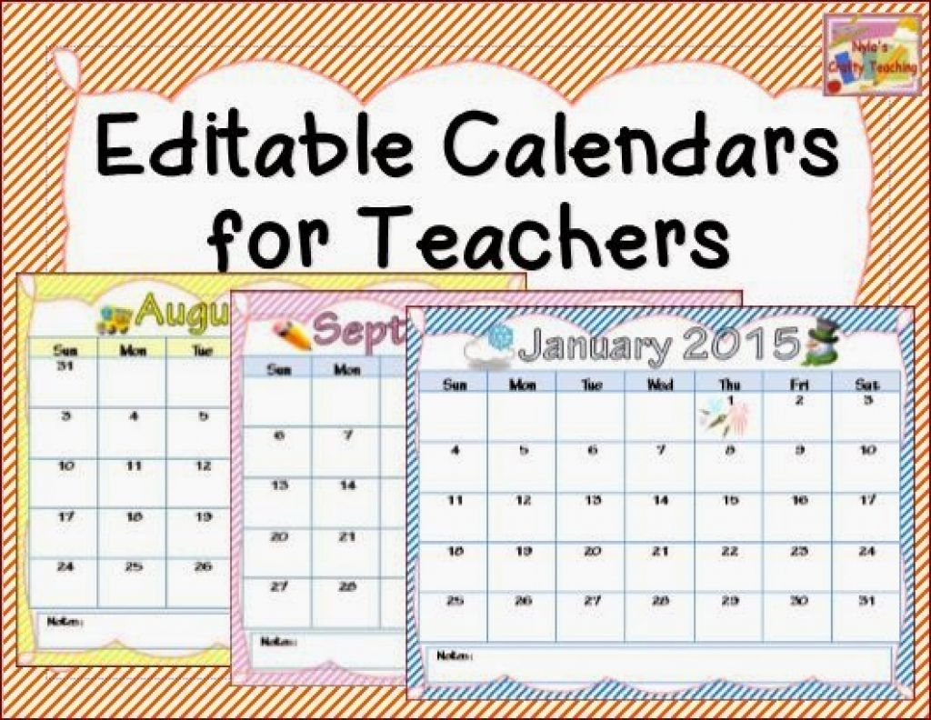 Editable Calendars For Teachers : Free Calendar Template